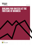 Building for Success at the Firstline of Business