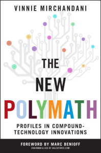 The New Polymath, by Vinnie Mirchandani